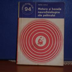 MIHAI GOLU - NATURA SI BAZELE NEUROFIZIOLOGICE ALE PSIHICULUI - ED.STIINTIFICA, Alta editura