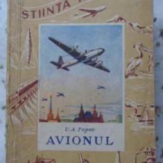 Avionul (despre Constructia Si Zborul Lui) - V.a. Popov, 401904
