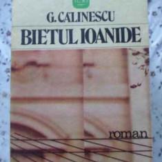 Bietul Ioanide - G. Calinescu, 401867 - Roman