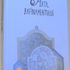ARTA RAFINAMENTULUI de DOMINIQUE LOREAU, 2017 - Carte in alte limbi straine
