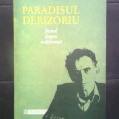 Livius Ciocarlie - Paradisul derizoriu - Jurnal despre indiferenta (1993)