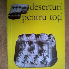 D. Sdrobici, Alex. Cioara – Deserturi pentru toti