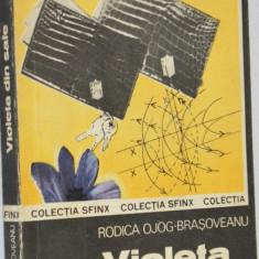 Violeta din safe - Rodica OJOG Brasoveanu - Roman