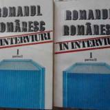 Romanul Romanesc In Interviuri Vol.1 Partea I Si Ii - Colectiv ,401970