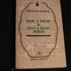 MAXIME SICUGETARI DIN LITERATURA AMERICANA-259 PG- - Carte Proverbe si maxime