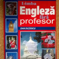 Dan Dutescu - Engleza fara profesor {Niculescu, 2004} - Carte in engleza