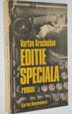 Editie Speciala - Vartan Arachelian