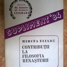 Mircea Eliade - Contributii la filosofia renasterii - Filosofie