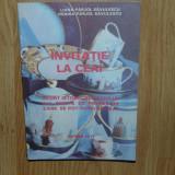 Invitatie la ceai -Liana Parjol Savulescu anul 1993 - Carte Retete traditionale romanesti