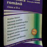LIMBA SI LITERATURA ROMANA CLASA A IX A - SOARE . - Manual scolar, Clasa 9