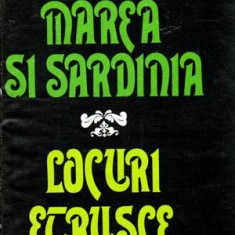 Marea si Sardinia - Locuri Etrusce - Autor(i): David Herbert Lawrence - Ghid de calatorie