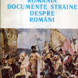 Romania - Documente straine despre romani - Autor(i): colectiv - Istorie