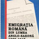 Emigratia romana din lumea anglo-saxona 1939-1945 - Autor(i): Valeriu Florin Dobrinescu - Istorie