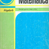 Matematica - Algebra - Manual pentru clasa a IX-a - Autor(i): C. - Carte Matematica