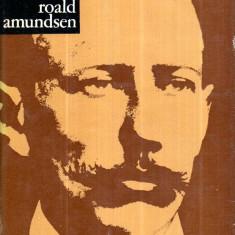 Roald Amundsen - Autor(i): A. Iacovlev - Ghid de calatorie