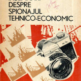 Insemnarile despre spionajul tehnico - economic - Autor(i): I. Mocanu - Istorie