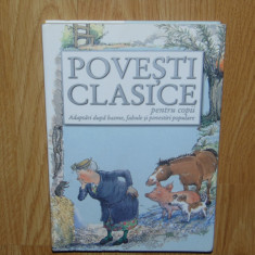 POVESTI CLASICE PENTRU COPII - ANUL 2008 - Carte de povesti