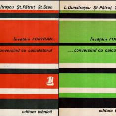 Invatam Fortran…conversand cu calculatorul Vol. I-II - Autor(i): L. Dumitrascu, St. Patrut, - Carte baze de date