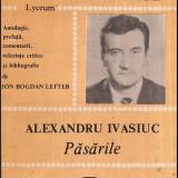 Pasarile - texte comentate - Autor(i): Alexandru Ivasiuc - Biografie