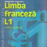 Limba franceza - manual pentru clasa a X-a - Limba moderna L1 - Carte in engleza