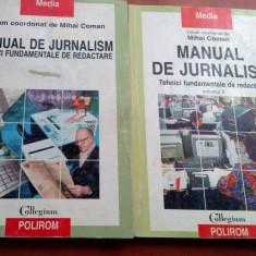 Manual De Jurnalism / Tehnici Fundamentale De Redactare Vol. I+II - Mihai Coman - Curs jurnalism & PR