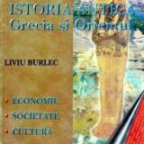 Istoria antica Grecia si Orientul - Autor(i): Liviu Burlec - Istorie