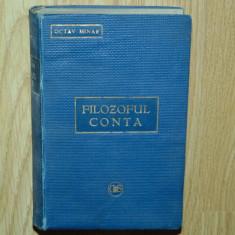 FILOZOFUL CONTA -OPERE COMPLECTE -OCTAV MINAR ANUL 1910 - Carte Filosofie