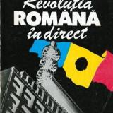 Revolutia romana in direct Vol. I - Autor(i): Televiziunea Romana, Mihai Tatulici - Istorie
