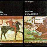 Lumea etruscilor Vol. I-II - Autor(i): George Dennis - Istorie