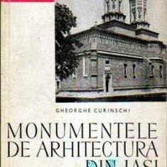 Monumentele de arhitectura din Iasi - Autor(i): Gheorghe Curinschi - Ghid de calatorie
