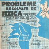 Probleme rezolvate din manualul de fizica clasa IX - Fizica fara meditator - Carte Fizica