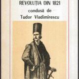 Revolutia din 1821 condusa de Tudor Vladimirescu - Autor(i): G. D. Iscru - Istorie