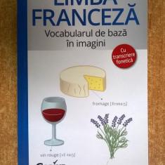 Limba franceza Vocabularul de baza in imagini - Carte in franceza