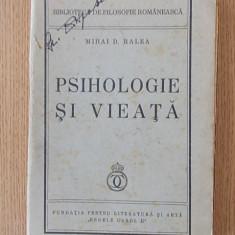 PSIHOLOGIE SI VIEATA- MIHAI RALEA, 1938 - Carte Editie princeps
