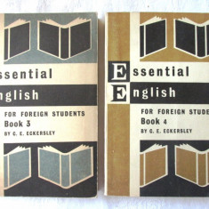 ESSENTIAL ENGLISH for Foreign Students, Book 3 + 4, C. E. Eckersley, 1967 - Curs Limba Engleza