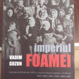 Imperiul Foamei :foametea din URSS şi impactul asupra spaţiului românesc - Carte Psihologie
