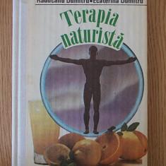 TERAPIA NATURISTA- RADUCANU DUMITRU, cartonata