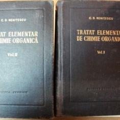 TRATAT ELEMENTAR DE CHIMIE ORGANICA, 2 VOL.-CONSTANTIN D. NENITESCU, EDITIA A 4-A, BUC.1956 - Carte Chimie