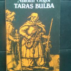 Nikolai Gogol - Taras Bulba (Editurile Raduga, Moscova, si Albatros, 1988) - Roman