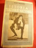 Ioan Massoff - Istoria Teatrului National 1877-1937 -Prima Ed. 1937 Ed.Universal