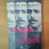 CARAGIALE SI CARAGIALE de FLORIN MANOLESCU