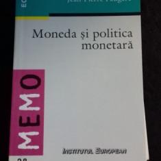 MONEDA SI POLITICA MONETARA - JEAN PIERRE FAUGERE