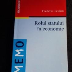 ROLUL STATULUI IN ECONOMIE - FREDERIC TEULON