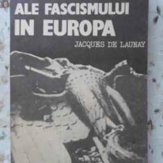 Ultimele Zile Ale Fascismului In Europa - Jacques De Launay, 402066 - Istorie