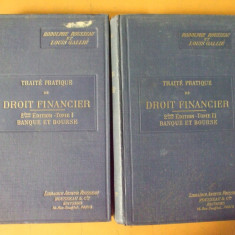Tratat practic de drept financiar 2 volume R. Rousseau L. Galle Paris 1923