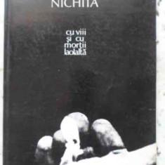 Cu Vii Si Cu Mortii Laolalta - Nichita Stanescu, 402032 - Carte poezie