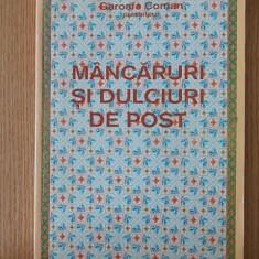 MANCARURI SI DULCIURI DE POST- GAROAFA COMAN - Carte Retete de post