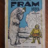 Fram, ursul polar - Cezar Petrescu / Tonitza / C00P - Carte de povesti