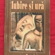 Irenaeus Eibl Eibesfeldt - Iubire si ura