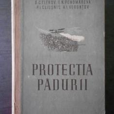 S. C. FLEROV, E. N. PONOMAREVA, P. I. CLIUSNIC - PROTECTIA PADURII  {1952}